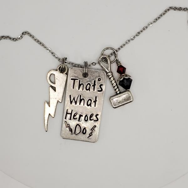That's what Heroes do - Thor inspired - Avengers - Charm Necklace picture