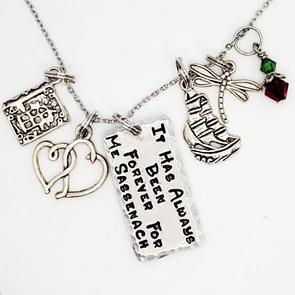 It has always been forever for me sassenach - Outlander inspired charm necklace