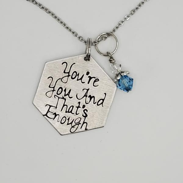 You're you and that's enough - Dear Evan Hansen inspired - Charm Necklace