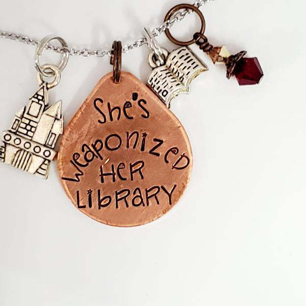 She's Weaponized her Library - Cursed Child -Harry Potter inspired - Charm Necklace