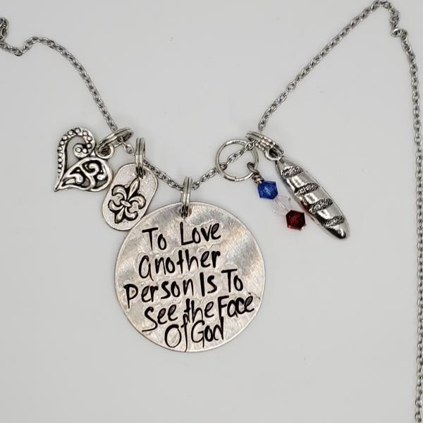 To love another person is to see the face of God - Les Miserables - Charm Necklace