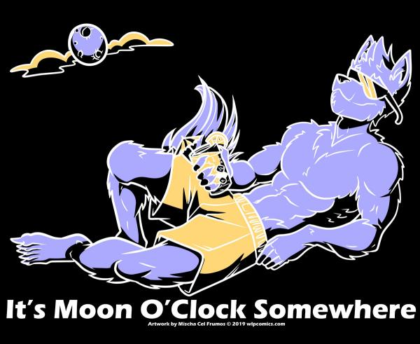 """It's Moon O'Clock Somewhere"" T-shirt"